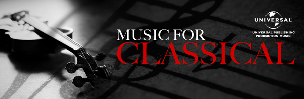 Music For Classical from Universal Publishing Production Music
